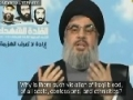 Nasrallah: Zionists Wish to Destroy Iraq due to Prophecy Foretelling Army from East - Arabic sub English