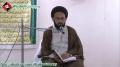 [02] ماہ رمضان کی روحانی نعمتیں - H.I Sadiq Taqvi - 7 Ramazan 1434 - Urdu