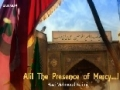 Ali (as)! The Presence of Mercy...! - Haaj Karimi - Farsi sub English