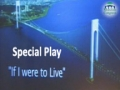 [MC 2013] Special Play - If I were to Live - Urdu