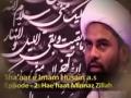 [02] Shaar e Imam Hussain - شعائر امام حسینؑ - Haihaat Minna Zillah - Moulana Akhtar Abbas Jaun - Urdu