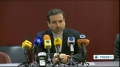 [21 Nov 2013] Iran FM Spokesman Abbas Araqchi delivers press briefing in Geneva ( P. 1 ) - English
