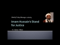 [Weekly Msg] Imam Hussain-s Stand For Justice | HI Qaisar Abbas | 20 December 2013 | English
