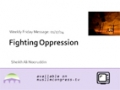[Weekly Msg] Fighting Oppression | Sheikh Ali Nooruddin | 17 January 2014 | English