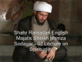 01 Lecture on Spirituality - Sheikh Hamza Sodagar - English