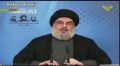 [CLIP] Hezbollah Leader Nasrallah on Problem with Extremists in Syria, Middle East - Arabic sub English