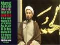 [07] Muharram 1436-2014 - Imam Hussain, Justice and true Islam - Sh. Mansour Leghaei - English