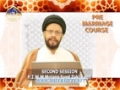 [02] Pre-Marriage Course - Molana Syed Zaki Baqri - Urdu & English