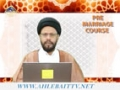 [03] Pre-Marriage Course - Molana Syed Zaki Baqri - Urdu & English