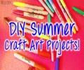DIY Summer Craft Art Project Ideas - English