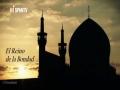 [Documental] El reino de la bondad - Parte 2 - Shrine of Imam Raza (a.s) - Spanish