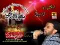 Ali Safdar 2009 - Aao Chalein Karbala - Urdu