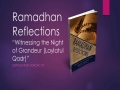 [Supplication For Day 27] Ramadhan Reflections - Witnessing the Night of Grandeur - Sh. Saleem Bhimji - English